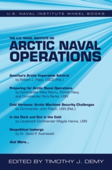 The U.S. Naval Institute on Arctic Naval Operations, Paperback / softback Book