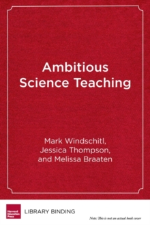 Ambitious Science Teaching, Hardback Book