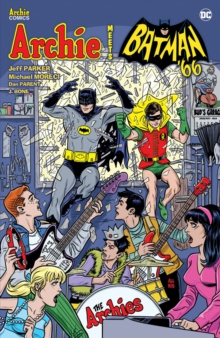 Archie Meets Batman '66, Paperback / softback Book
