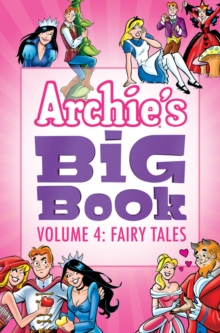 Archie's Big Book Vol. 4 : Fairy Tales, Paperback / softback Book