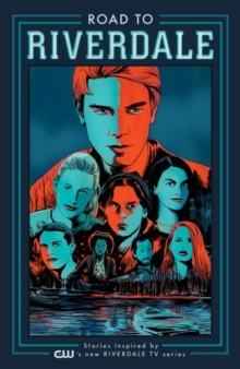 Road To Riverdale, Paperback / softback Book