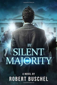 By Silent Majority, Hardback Book