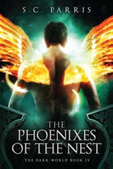 The Phoenixes of the Nest, Paperback / softback Book