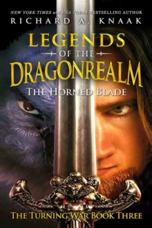 Legends of the Dragonrealm : The Horned Blade, Paperback Book