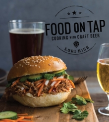 Food on Tap - Cooking with Craft Beer, Paperback Book