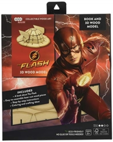IncrediBuilds: The Flash Book and 3D Wood Model, Kit Book