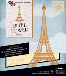IncrediBuilds: Paris: Eiffel Tower Book and 3D Wood Model, Kit Book