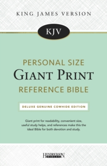 KJV Personal Size Giant Print Reference Bible : Deluxe Genuine Cowhide Edition, Leather / fine binding Book