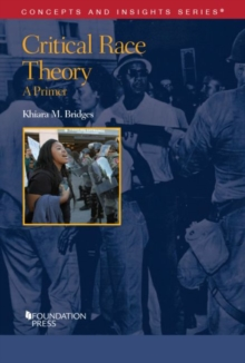 Critical Race Theory : A Primer, Paperback / softback Book