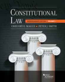 Constitutional Law, Volume 1 : Higher Education Edition, Paperback / softback Book