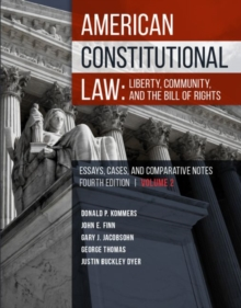 American Constitutional Law : Liberty, Community, and the Bill of Rights, Paperback / softback Book