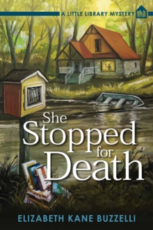 She Stopped for Death : A Little Library Mystery, Paperback / softback Book