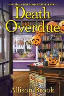 Death Overdue : A Haunted Library Mystery, Paperback / softback Book