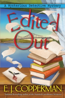 Edited Out : A Mysterious Detective Mystery, Paperback / softback Book