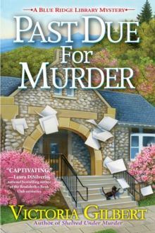 Past Due For Murder : A Blue Ridge Library Mystery, Hardback Book