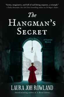 The Hangman's Secret : A Victorian Mystery, Hardback Book