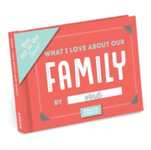 Knock Knock What I Love about Our Family Fill in the Love Journal, Record book Book