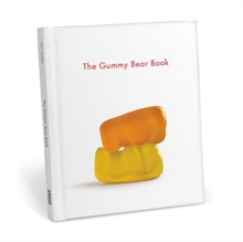 The Gummy Bear Book, Hardback Book