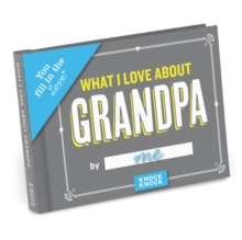 Knock Knock What I Love about Grandpa Fill in the Love Journal,  Book