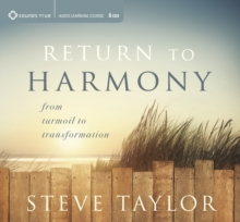 Return to Harmony : From Turmoil to Transformation, CD-Audio Book