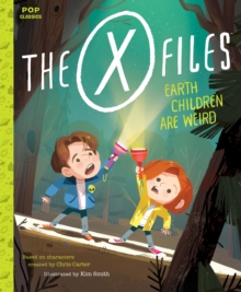 X-Files : Earth Children Are Weird, The, Paperback / softback Book