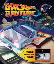 Back to the Future: Race Through Time, Hardback Book
