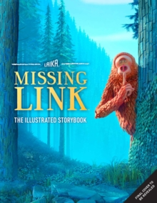 A Smile for Sasquatch : A Missing Link Story, Hardback Book