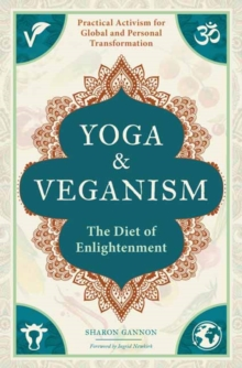 Yoga and Veganism, Paperback / softback Book