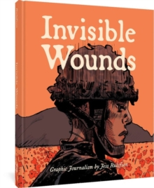 Invisible Wounds: Finding Peace After War, Paperback / softback Book
