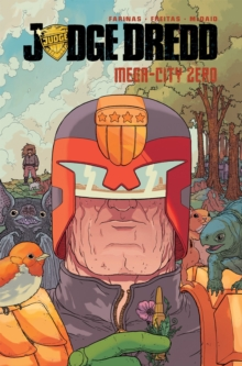 Judge Dredd Mega-City Zero, Paperback / softback Book