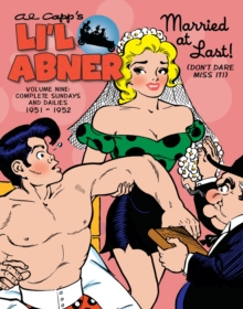 Li'l Abner The Complete Dailies And Color Sundays, Vol. 9 1951-1952, Hardback Book