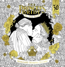 The Princess Bride As You Wish Memorable Quotes To Color, Paperback Book
