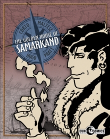 Corto Maltese The Golden House Of Samarkand, Paperback Book