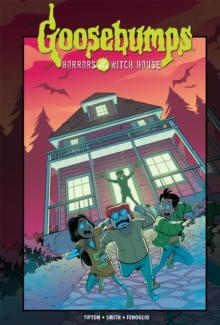 Goosebumps : Horrors of the Witch House, Hardback Book