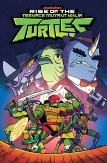 Rise of the Teenage Mutant Ninja Turtles Sound Off!, Paperback / softback Book
