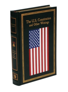 The U.S. Constitution and Other Writings, Leather / fine binding Book