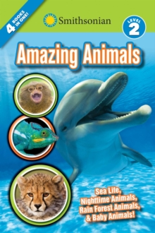 Smithsonian Readers: Amazing Animals Level 2, Paperback / softback Book