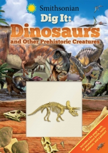 Smithsonian Dig It: Dinosaurs & Other Prehistoric Creatures, Mixed media product Book
