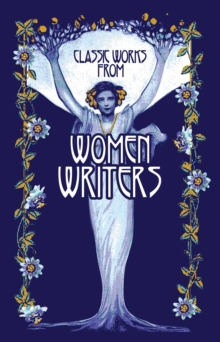 Classic Works from Women Writers, Hardback Book