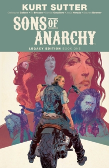 Sons of Anarchy Legacy Edition Book One, Paperback / softback Book