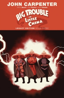 Big Trouble in Little China Legacy Edition Book Three, Paperback / softback Book