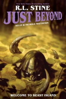 Just Beyond: Welcome to Beast Island, Paperback / softback Book