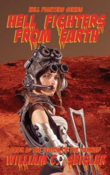 Hell Fighters From Earth Book 2, Paperback / softback Book