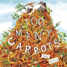Too Many Carrots, Board book Book