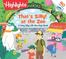 That's Silly at the Zoo : A Very Silly Lift-the-Flap Book, Loose-leaf Book