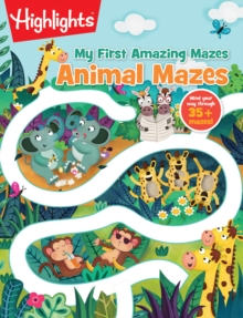 Animal Mazes : Highlights Hidden Pictures, Paperback / softback Book