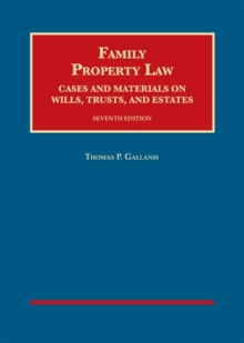 Gallanis's Family Property Law, Cases and Materials on Wills, Trusts, and Estates - CasebookPlus, Mixed media product Book