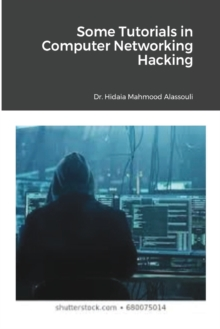 Some Tutorials in Computer Networking Hacking, Paperback / softback Book