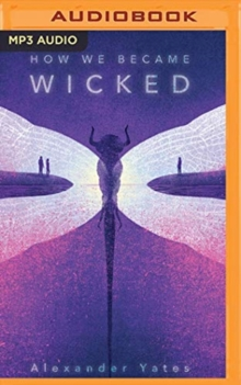 HOW WE BECAME WICKED, CD-Audio Book