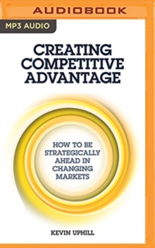 CREATING COMPETITIVE ADVANTAGE, CD-Audio Book